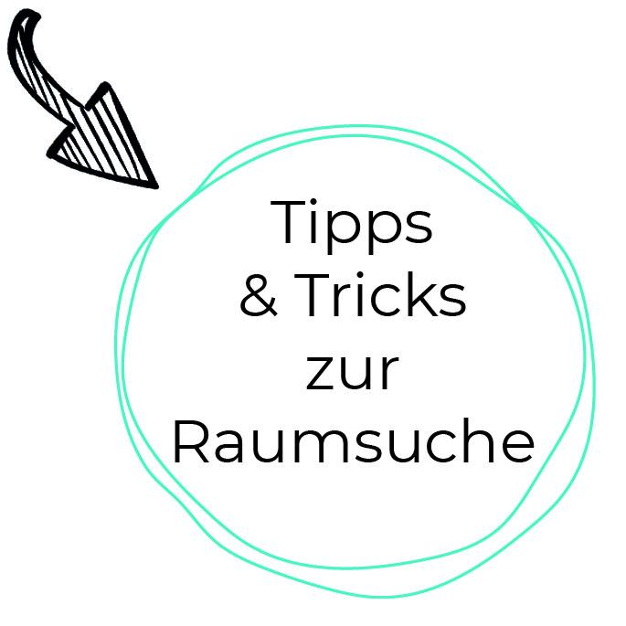 Tipps& Tricks zur Raumsuche